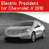 Electric President - Grand Machine No 12 for Chevrolet - 2010