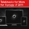 Telekinesis - Please Ask For More for Syzygy - 2011